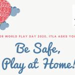 World Play Day came just in time! Hari yang mengingatkan bahwa semua orang butuh bersenang-senang.