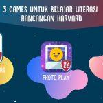 Harvard merilis Games untuk meningkatkan Literasi anak serta quality time dalam keluarga